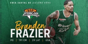 Branden Frazier rozgrywającym Enei Zastalu BC