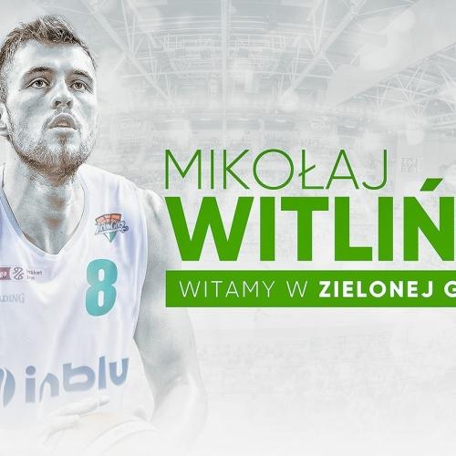 Mikołaj Witliński zawodnikiem Stelmetu Enea BC Zielona Góra.
